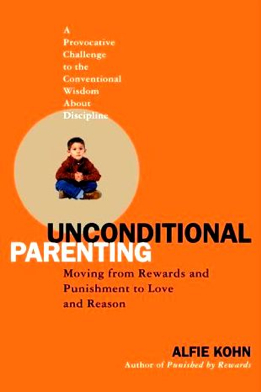 Alfie-Kohn-Unconditional-Parenting